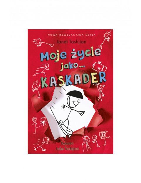 """Książka """"Moje życie jako…(#2) Kaskader"""""""
