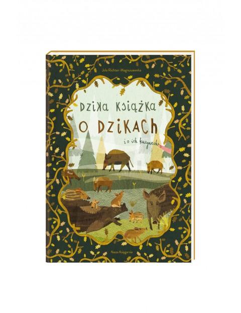 """Książka """"Dzika książka o dzikach i o ich kuzynach"""""""