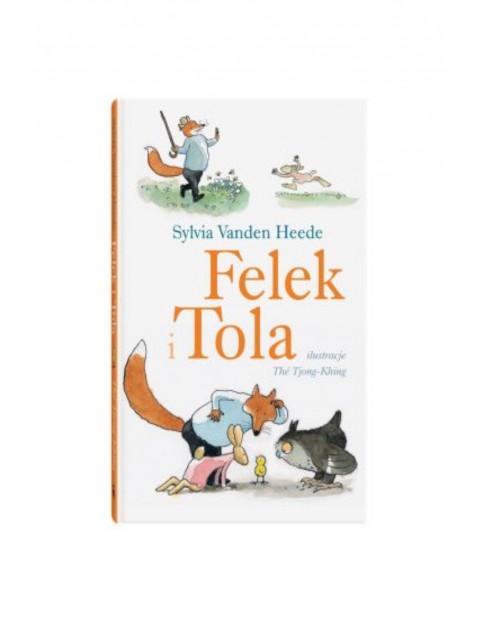 """Książka dla dzieci """"Felek i Tola"""""""