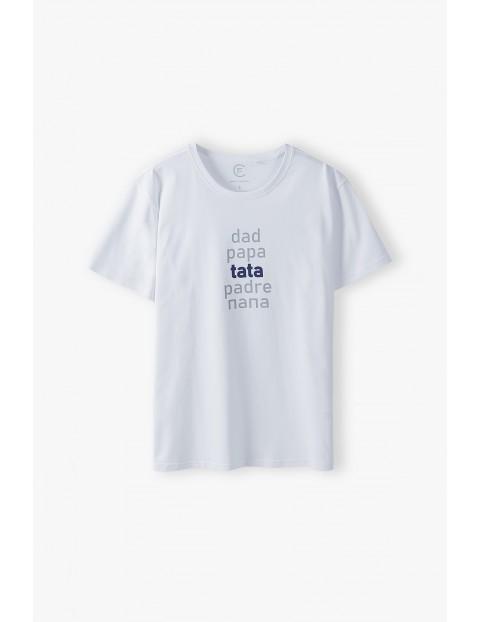 Bawełniany t-shirt dla mężczyzny biały z napisem- Tata- ubrania dla całej rodziny