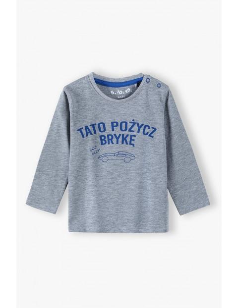 Bluzka niemowlęca z polskim napisem - TATO POŻYCZ BRYKĘ