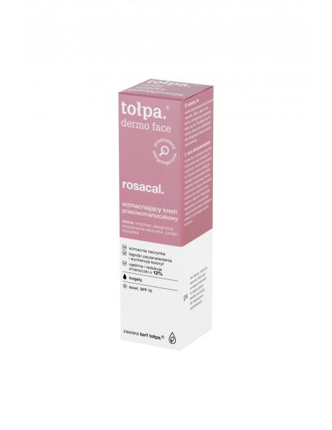 Tołpa dermo face rosacal Wzmacniający krem przeciwzmarszczkowy SPF 15 40 ml