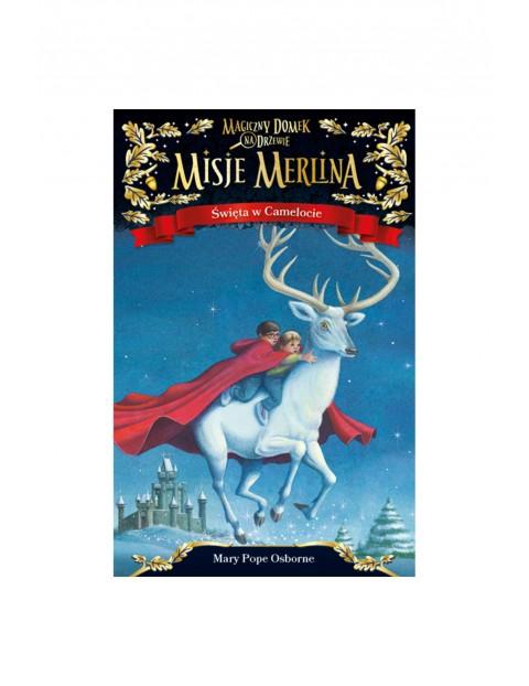 """Książka """"Misje Merlina(#1) Święta w Camelocie""""-M.P.Osborn"""