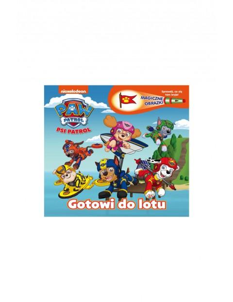 Książka dziecięca - Psi Patrol.  Magiczne obrazki. Gotowi do lotu