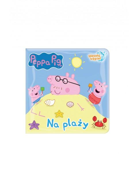 Książka dziecięca - Na plaży Świnka Peppa - wesoła kąpiel