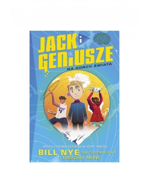 """Książka """"Jack i geniusze. Na końcu świata"""""""