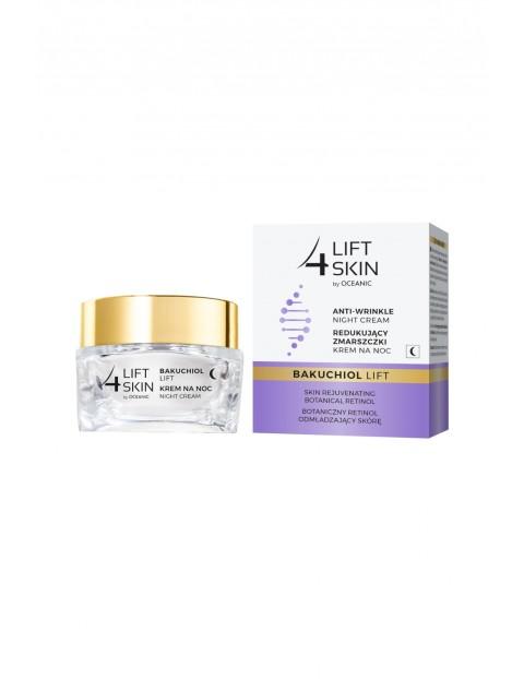 Lift4Skin Bakuchiol Lift redukujący zmarszczki krem na noc 50 ml