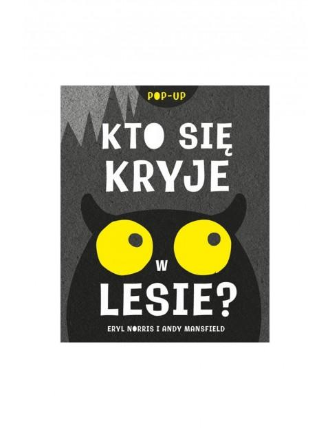Książka dla dzieci Kto się kryje w lesie? Pop-up