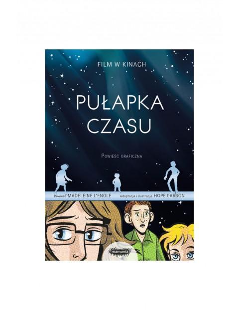 """Książka dla dzieci """"Pułapka czasu. Powieść graficzna"""""""