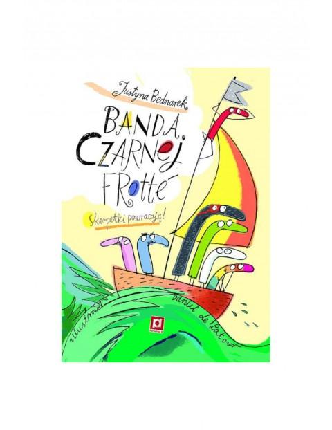 Książka dla dzieci- Banda Czarnej Frotte wiek 3+