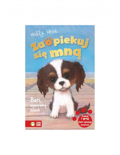 Książka dla dzieci- Bari, wymarzony piesek. Zaopiekuj się mną wiek 6+
