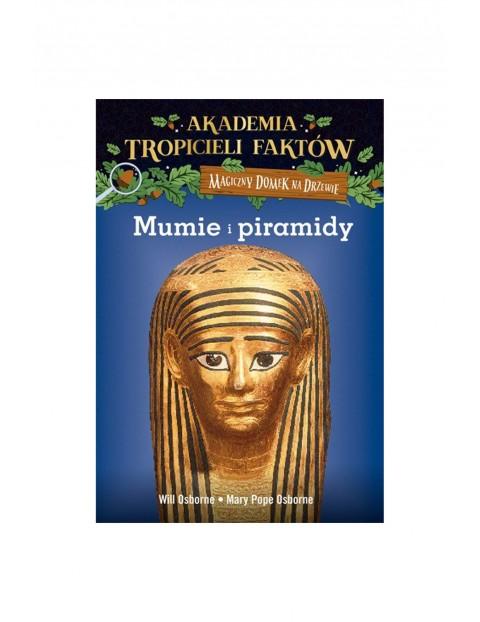 """Książka """"Akademia Tropicieli Faktów. Mumie i piramidy"""""""