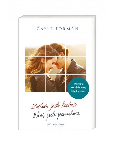 """Książka """"Zostań, jeśli kochasz. Wróć, jeśli pamiętasz"""""""