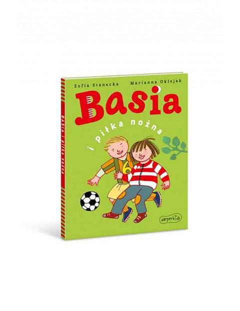 Basia I Piłka Nożna - Książka dla dzieci