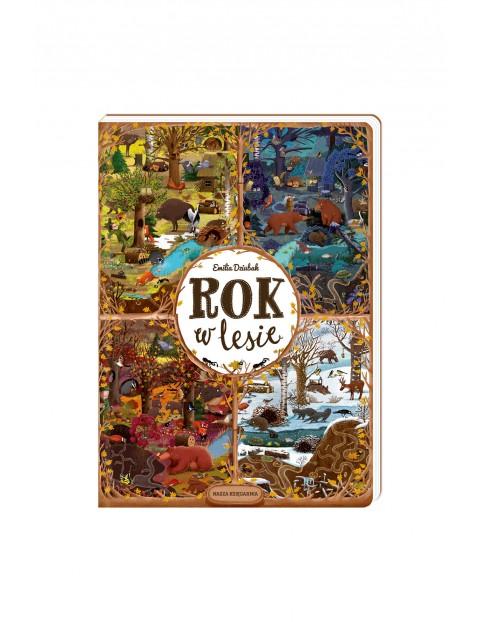 Książka dla dzieci-Rok w lesie- E. Dziubak