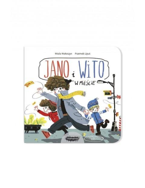 Jano i Wito w mieście- książka dla dzieci