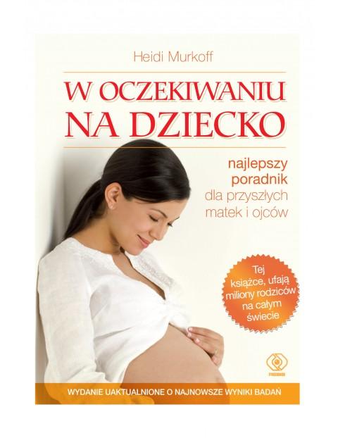 """Książka """"W oczekiwaniu na dziecko"""""""