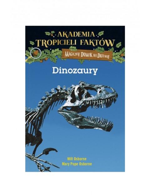 Dinozaury. Akademia tropicieli faktów Mary Pope Osborne wydanie II