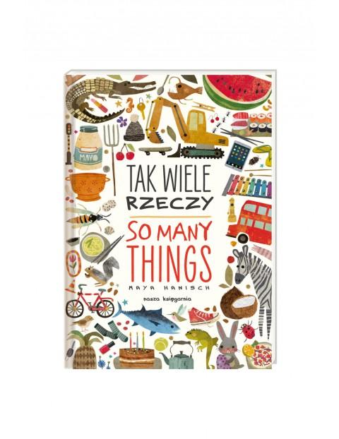 """Książka """"Tak wiele rzeczy. So many things"""""""
