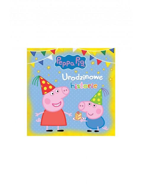 Książka dziecięca - Urodzinowe historie Świnka Peppa