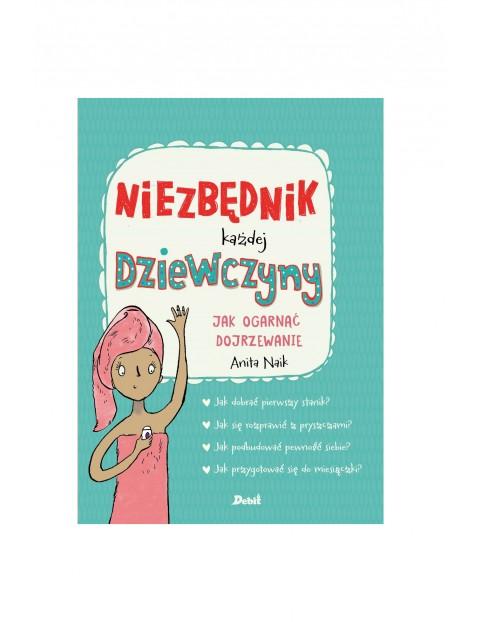 Książeczka - Niezbędnik każdej dziewczyny jak ogarnąć dojrzewanie