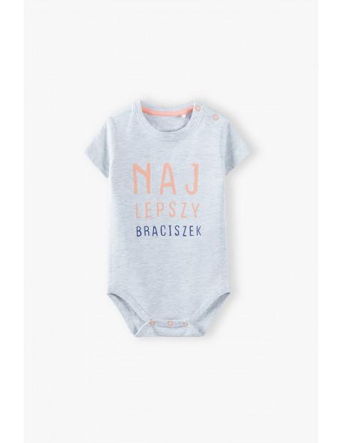 Szare body niemowlęce z napisem- Najlepszy braciszek