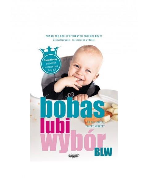 """Książka """"Bobas lubi wybór NOWE WYDANIE"""""""