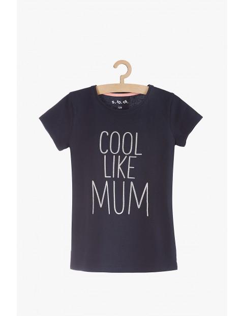 """T-Shirt dziewczęcy bawełniany z napisem """"Cool like mum"""""""