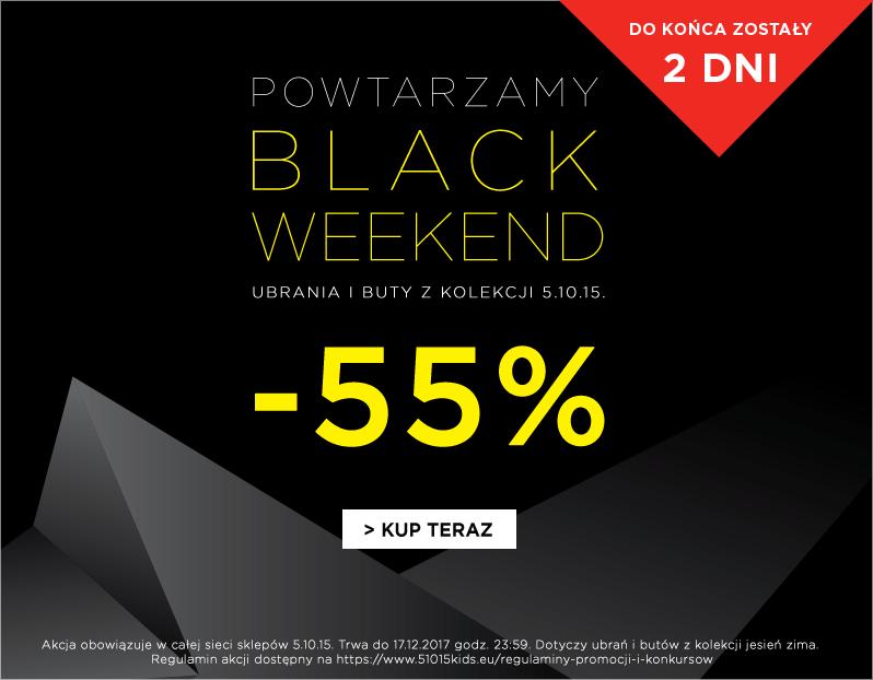 black weekend 55 - 2 dni