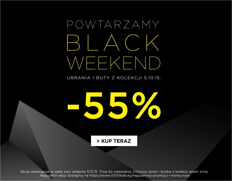 black weekend 55